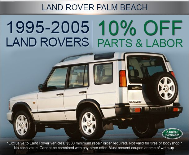 Range Rover Land Rover West Palm Beach Fl Auto Repair Specials Oil Change Tire Rotation Land Rover Discovery Land Rover Land Rover Discovery 2