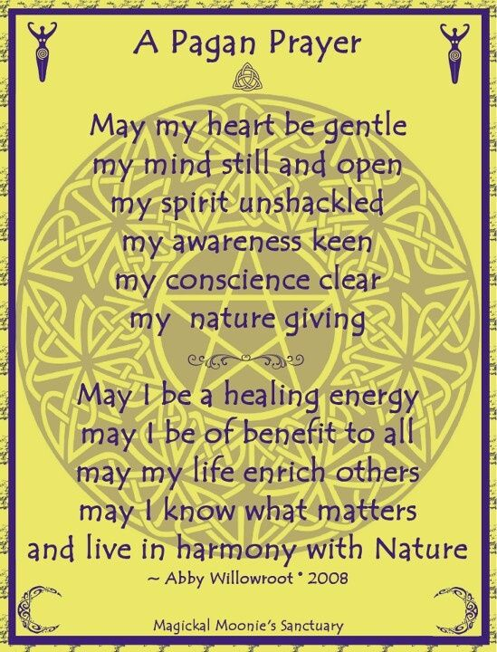 A Pagan Prayer - beautiful prayer that more people should be praying ...
