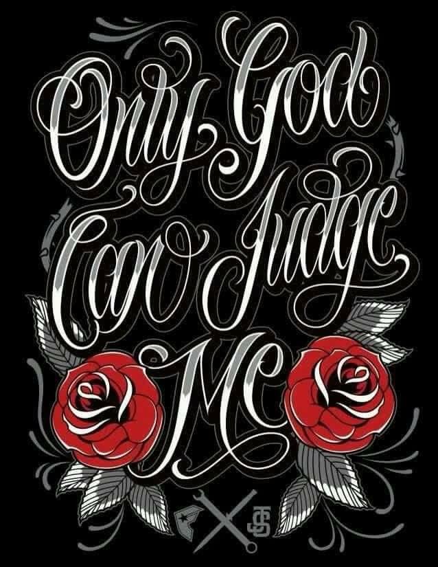 Pin By Regina Moreno On Ginas Favs Tattoos Judge Me God