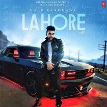 Lahore Guru Randhawa Punjabi Full Mp3 Song Free Download Pagalworld Mrjatt Djpunjab Mp3 Song Download Mp3 Song Album Songs