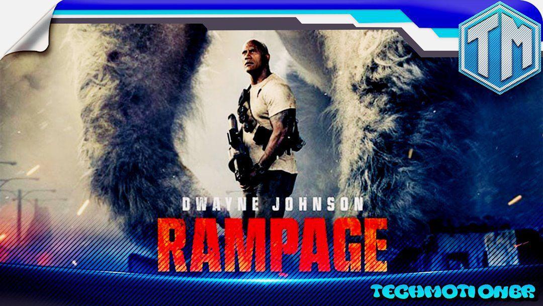 Rampage Destruicao Total 2018 Dublado Filmes Filmes E Series