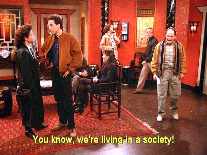 Seinfeld - We´re living in a society