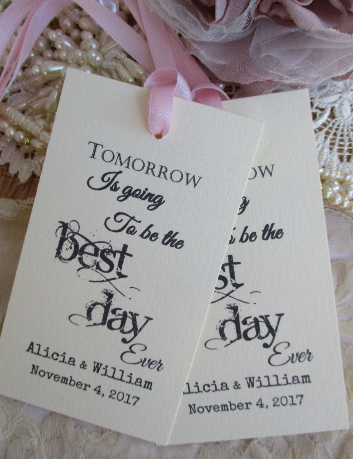 Tomorrow Is Going To Be The Best Day Ever-Wedding Rehearsal Dinner ...