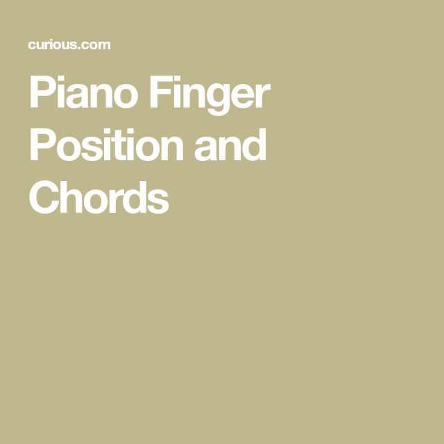 Piano Finger Position and Chords