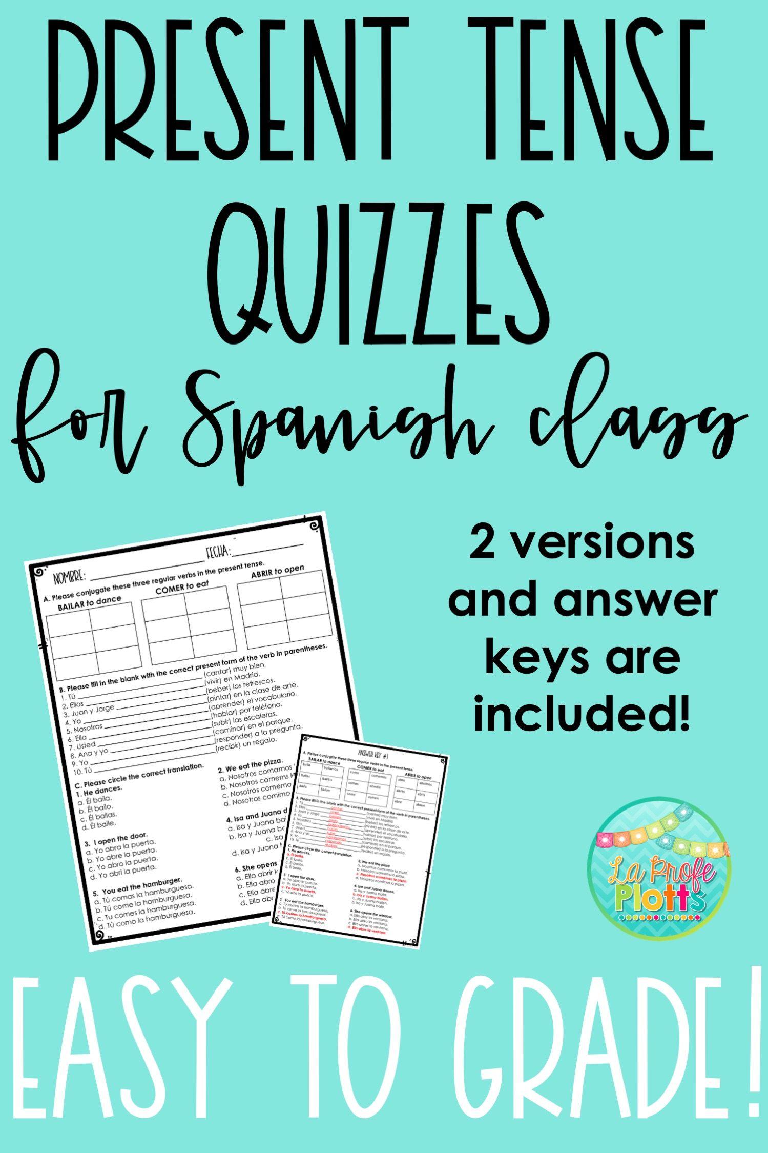 Present Tense Quiz Or Worksheet Spanish Assessment Spanish Classroom Activities Spanish Grammar Activities Spanish Assessments [ 2249 x 1499 Pixel ]