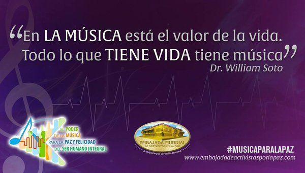 #MusicaParaLaPaz #DrWilliamSoto #EMAP #Musica #ElPoderDeLaMusica #Paz #FamiliaHumana