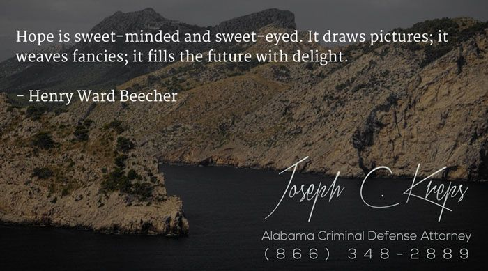 #Criminal #Defense #Lawyer #Roanoke #Alabama - Call Kreps today with help on your Roanoke Criminal Charge.    Hope is sweet-minded and sweet-eyed. It draws pictures; it weaves fancies; it fills the future with delight. - Henry Ward Beecher  http://buff.ly/2mbjioW - #KLF