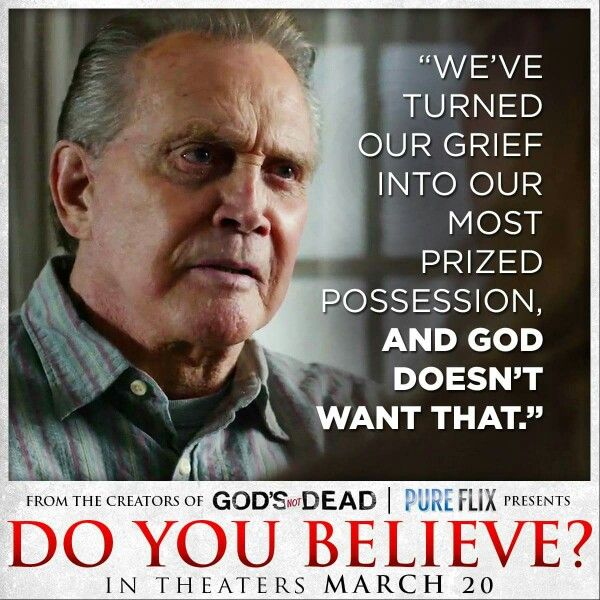 Do You Believe Movie Quotes Do You Believe Christian Quotes