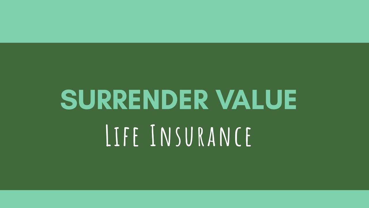 Cash Surrender Value Of A Life Insurance Policy Life Insurance