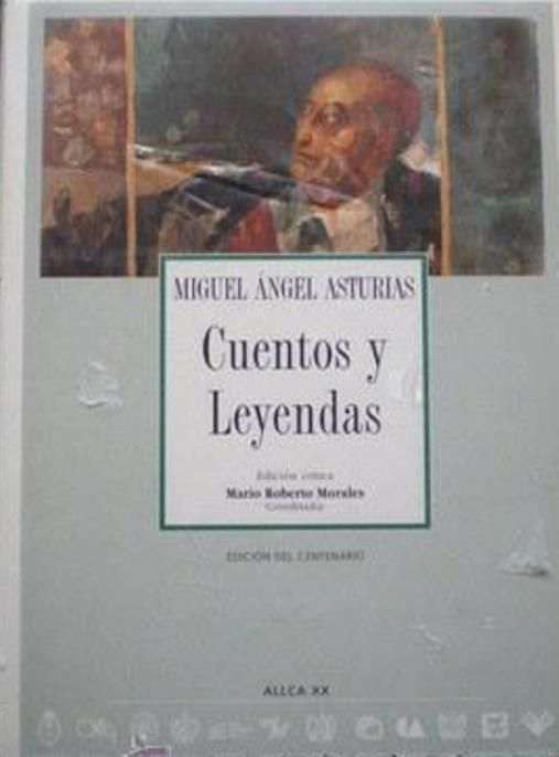 """""""Cuentos y leyendas"""" / Miguel Angel Asturias ; edición crítica Mario Roberto Morales. Madrid : ALLCA XX, 2000. http://kmelot.biblioteca.udc.es/record=b1318800~S10*gag"""