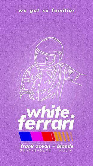 'Frank Ocean/White Ferrari' Poster by macyr0se