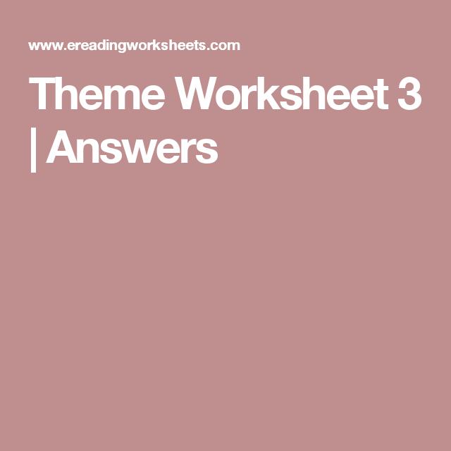Theme Worksheet 3 | Answers | Worksheets, Reading worksheets ...