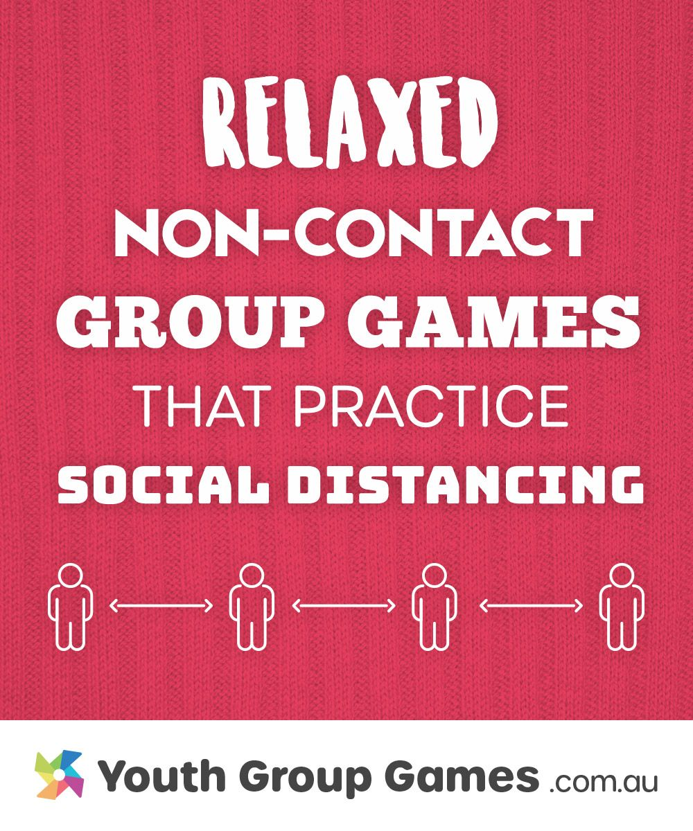 Relaxed noncontact games that practice social distancing