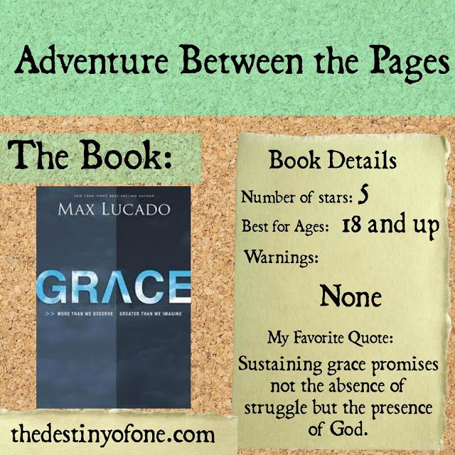 The Destiny of One: Adventure Between the Pages: Grace by Max Lucado