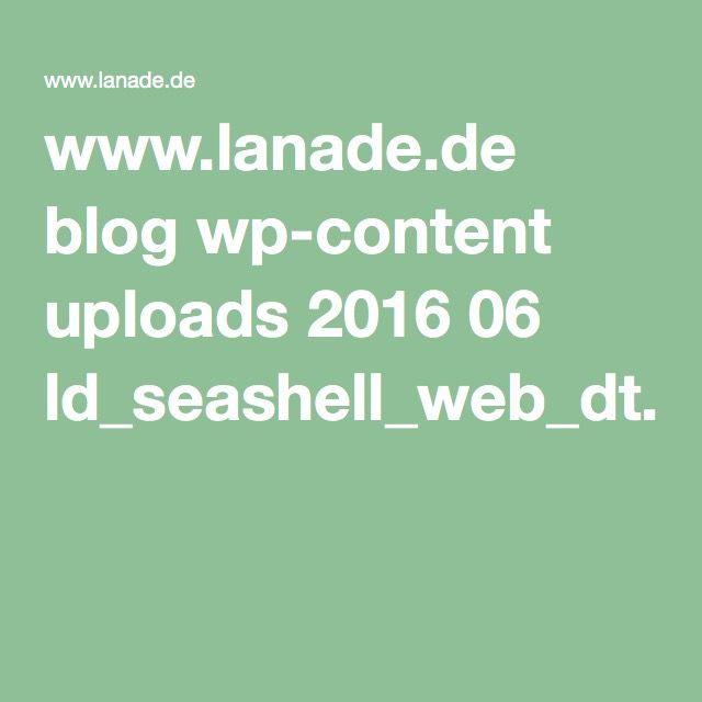 www.lanade.de blog wp-content uploads 2016 06 ld_seashell_web_dt.pdf