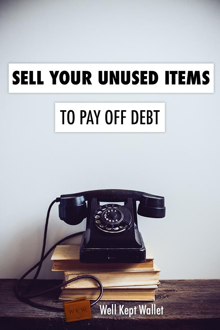 Sell Your Unused Items to Pay Off Debt