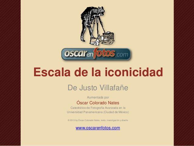 Escala de la iconicidad by Oscar En Fotos via slideshare