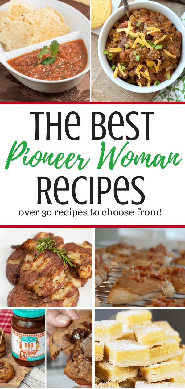 The Best Pioneer Woman Recipes