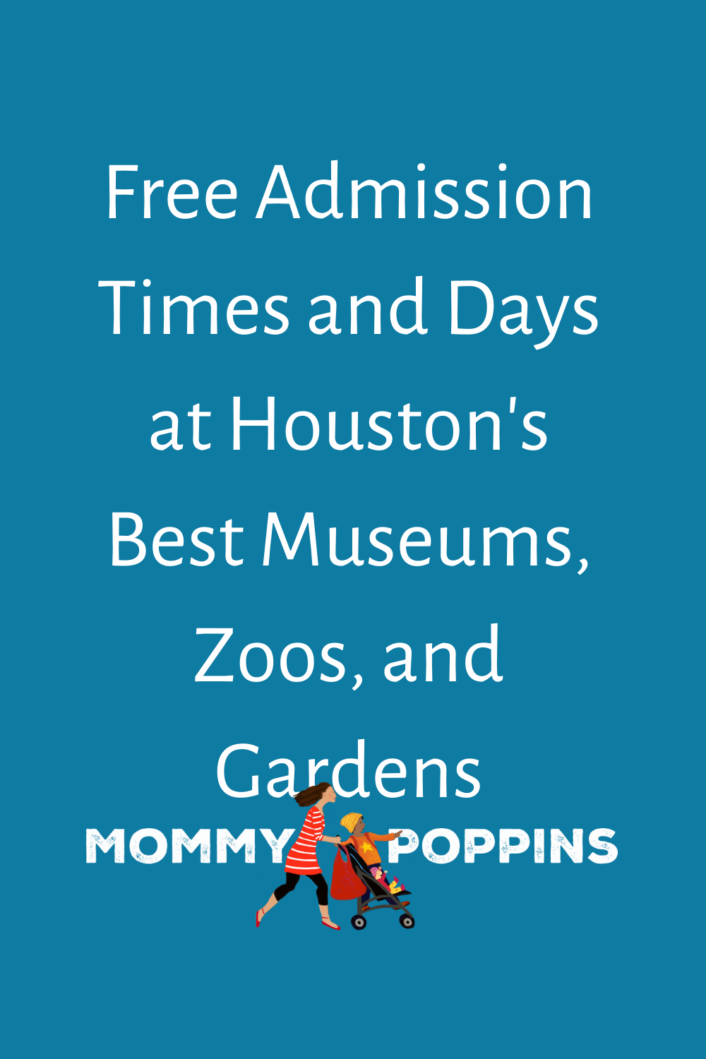 Days And Times For Free Admission To Houston S Museums Mommy Poppins Things To Do With Kids In 2021 Admissions Houston Museum Houston