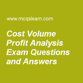 Cost Volume Profit Analysis Exam Questions and Answers Cost - sample quantitative analysis