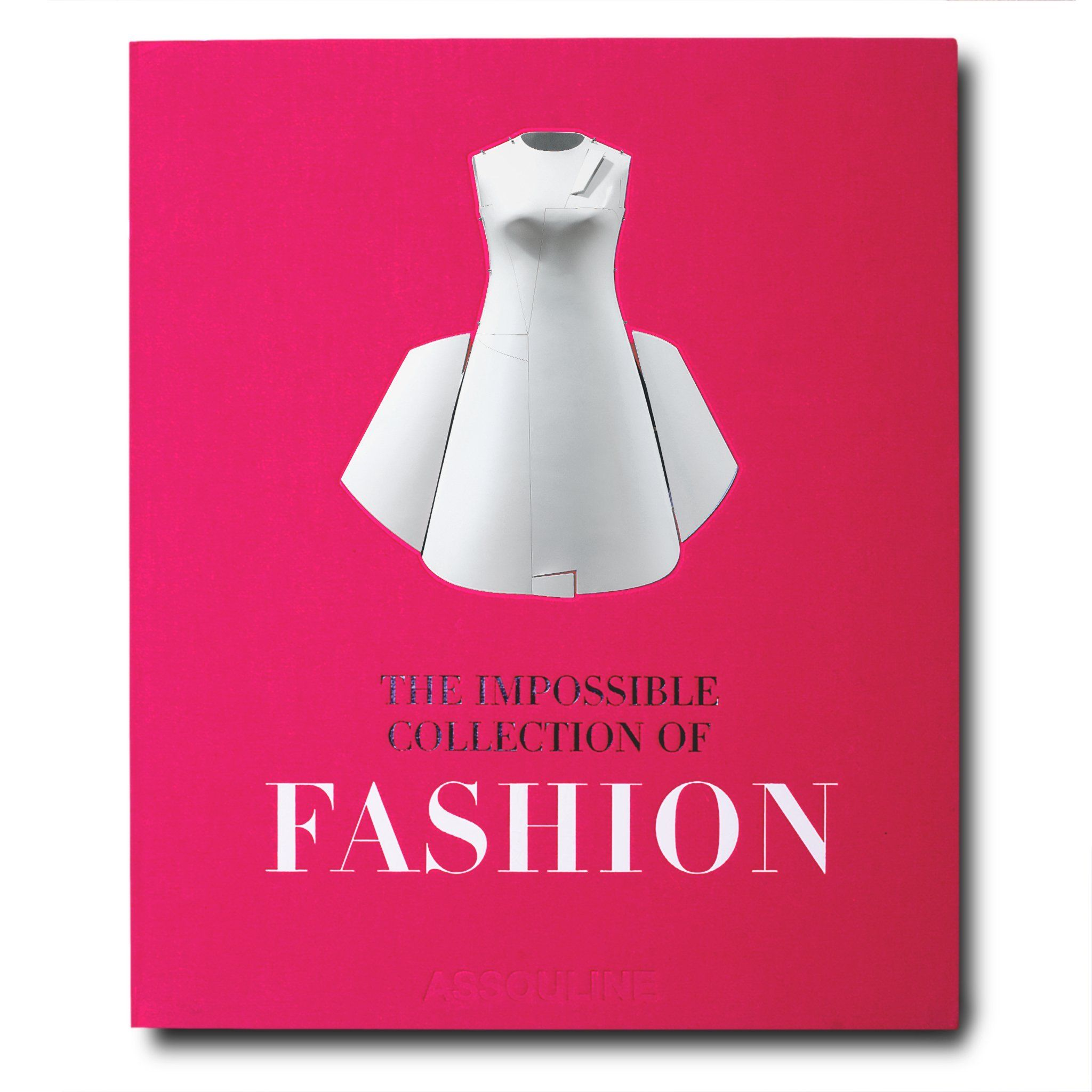 The Impossible Collection Of Fashion Assouline Fashion Books Iconic Dresses