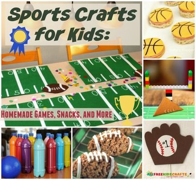 23 Sports Crafts For Kids Homemade Games And Other Sports Themed Crafts Sport Themed Crafts Themed Crafts Crafts For Kids