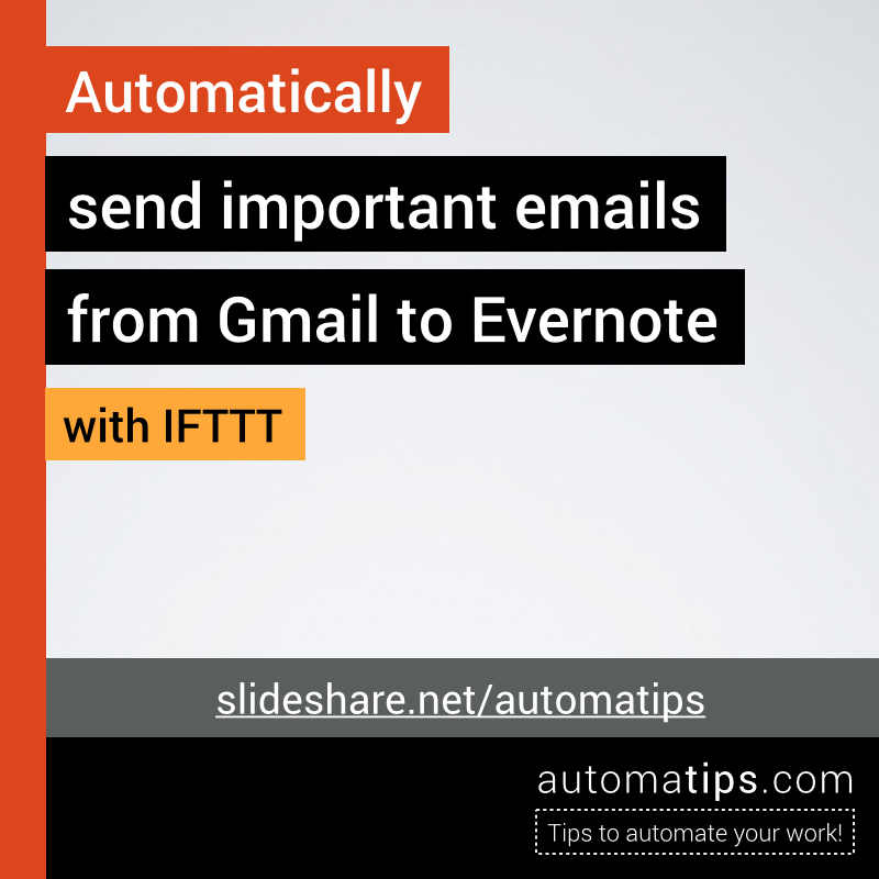 Automatically send important emails from Gmail to Evernote