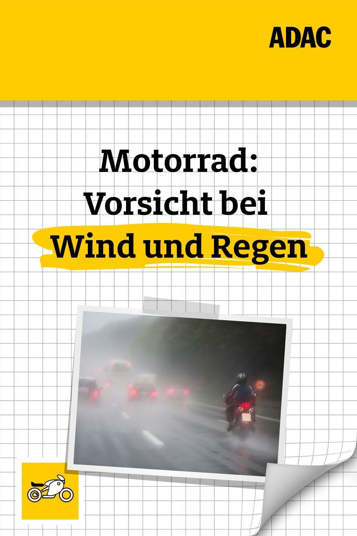 Motorrad Fahren Bei Sturm Und Regen Kein Problem Wenn Du Deine