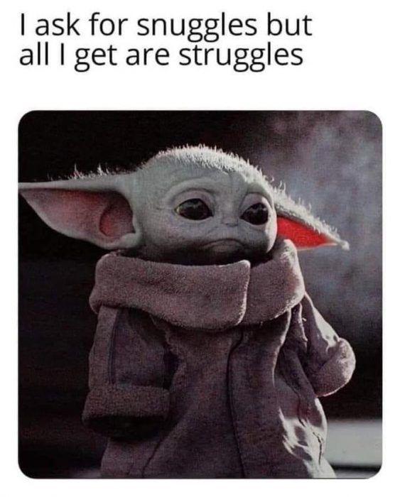 40 More Baby Yoda Memes Because Posting Them Is The Way Yoda Meme Yoda Funny Cute Memes