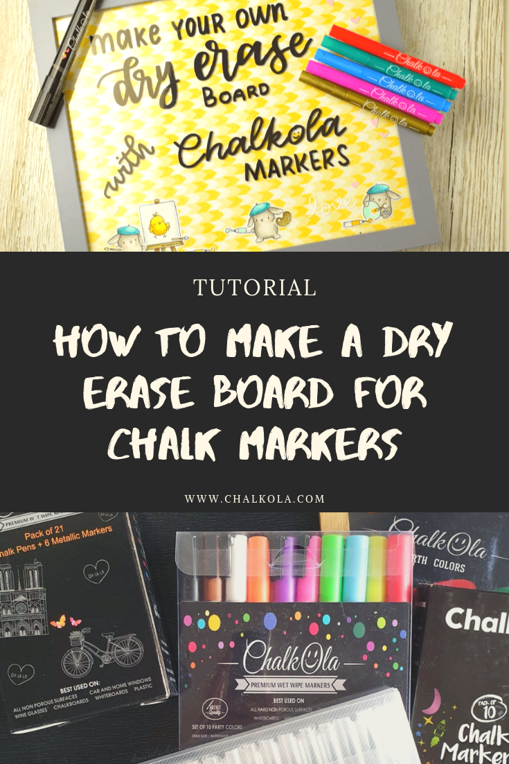 Make Your Own Dry Erase Board For Your Chalk Markers Chalk Markers Chalk Markers Lettering Chalk Markers Art