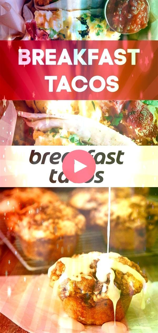 tacos The BEST Breakfast Tacos ever Loaded with soft scrambled eggs crisp bacon and flavorful breakfast potatoes This easy breakfast recipe is sure to be a hit Cinnamon R...