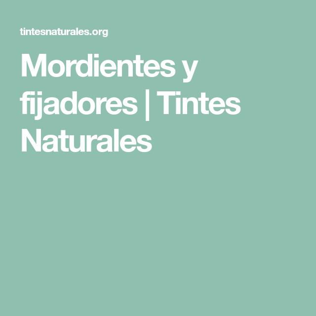 Mordientes Y Fijadores Tintes Naturales Eco Printing