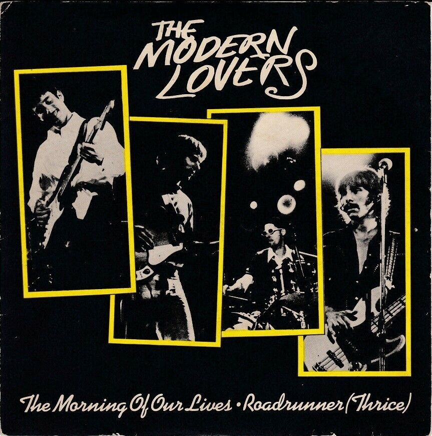 The Modern Lovers The Morning Of Our Lives Roadrunner 7 Vinyl Single 1977 Vinyl Vinylrecords The Modern Lovers Vintage Postcards Modern Love