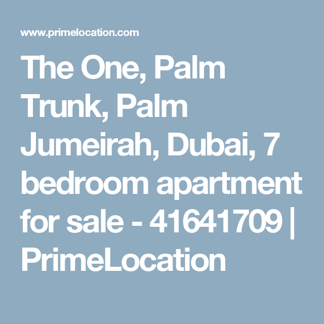 The One, Palm Trunk, Palm Jumeirah, Dubai, 7 bedroom apartment for sale - 41641709  | PrimeLocation