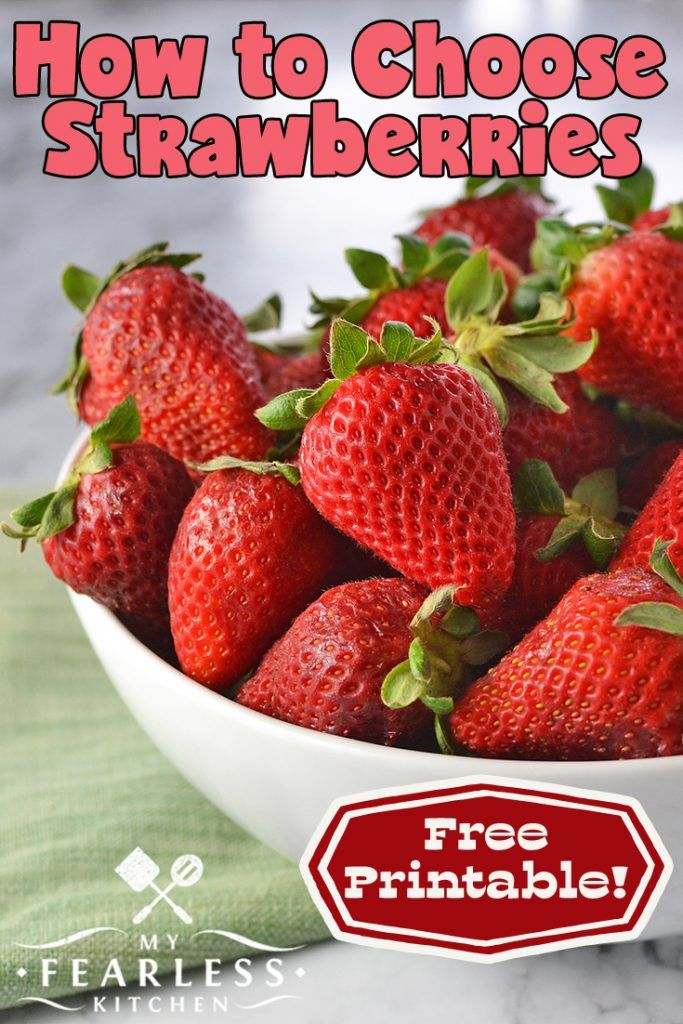 How to Choose Strawberries from My Fearless Kitchen. Strawberry ...
