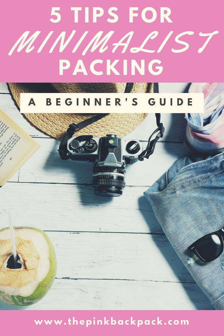 Minimalist Travel Packing: 5 Easy Tips | The Pink Backpack