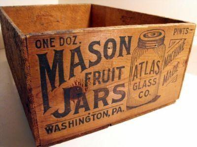 Old Wooden Box With Mason Jar Advertising Ball Mason Jars Mason Jars Old Wooden Boxes