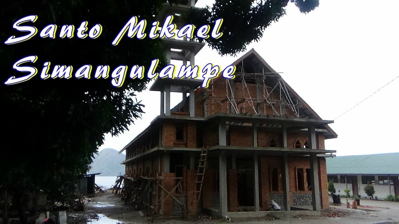 Pembangunan Gereja Santo Mikael Simangulampe Gereja Katolik