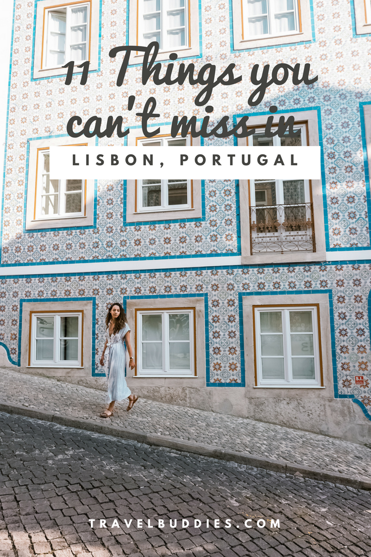 11 things you can't miss in Lisbon, Portugal | taverna travels