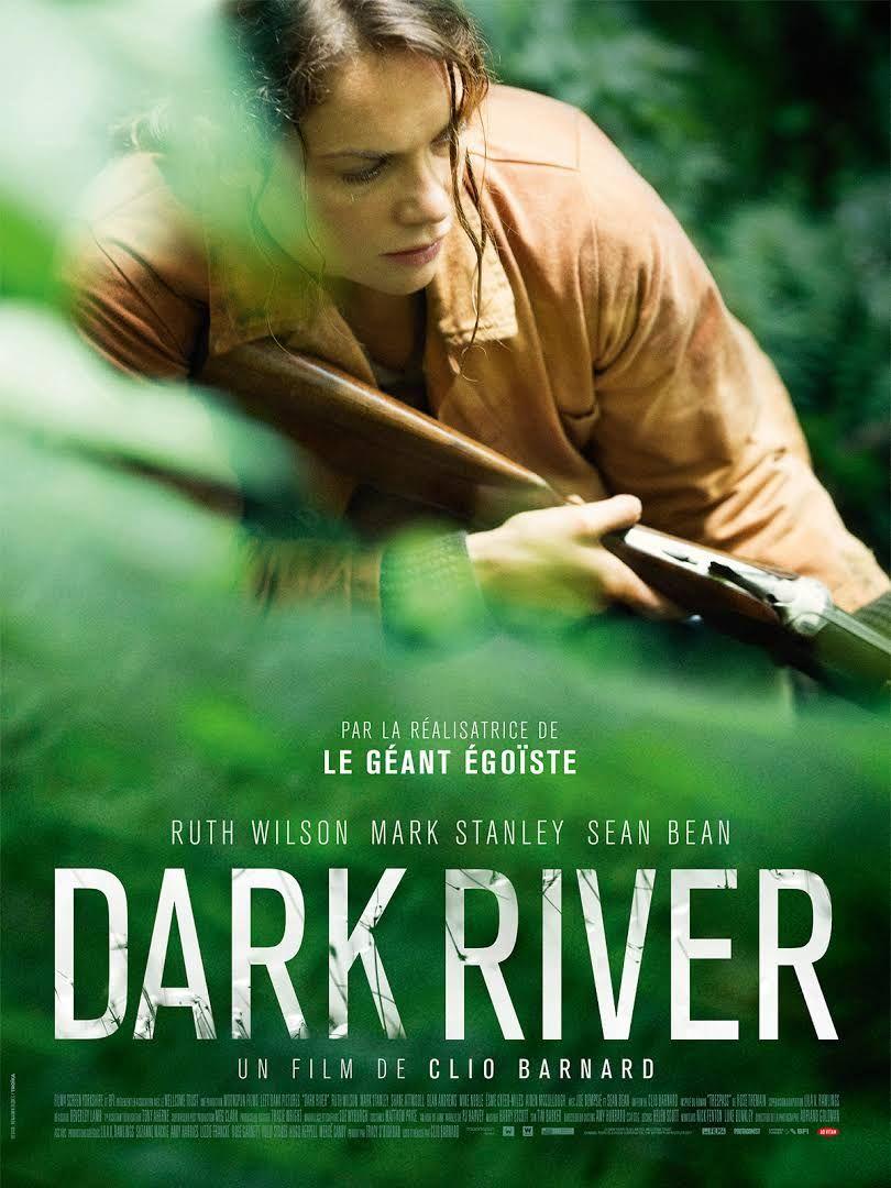 Sortie ciné 11 juillet 2018 Film Dark River de Clio