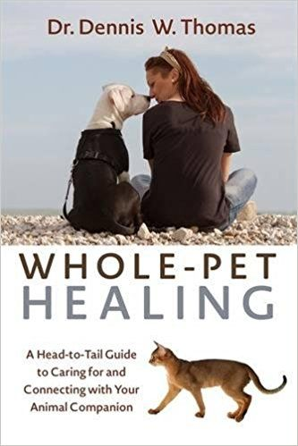 In Whole-Pet Healing, 30-year veterinarian Dr. Dennis Thomas delves into the heart-to-heart link we share with our cherished animal companions, and how we can influence their healing – and they, ours – in remarkable ways. Presenting a case for holistic pet care backed by quantum science, Dr. Thomas explains the nature of the energetic body and the ways we can tap into its extraordinary curative abilities, using techniques ranging from Traditional Chinese Medicine and acupuncture to intention…