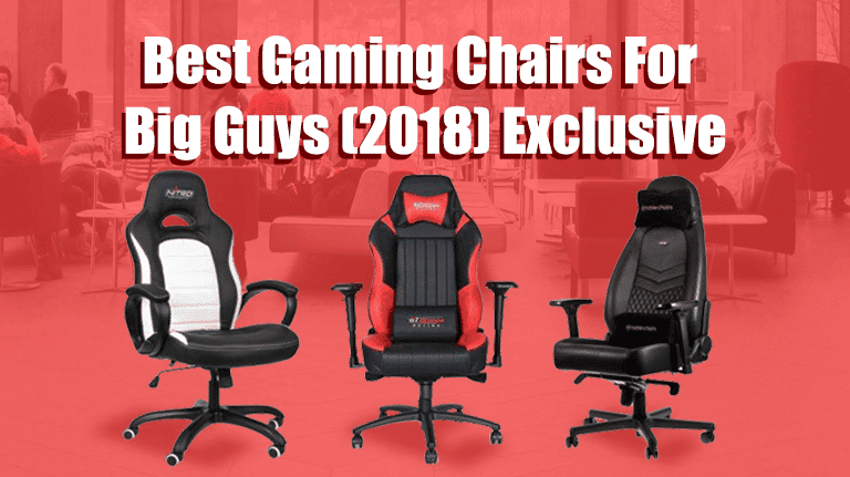 14 Best Gaming Chairs For Big Guys Heavy Duty Persons Gaming