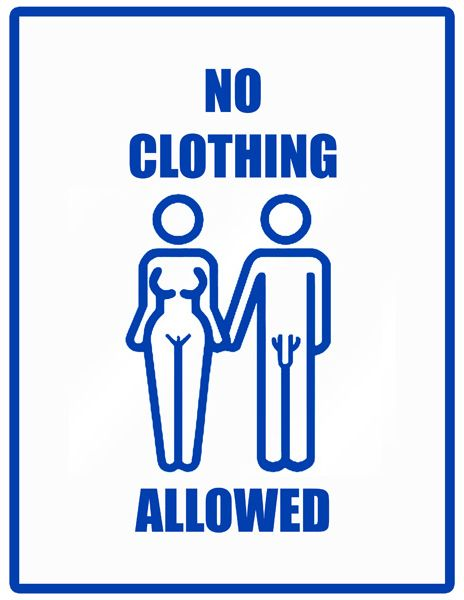 no clothing allowed sign 464 600 pixel m places to visit pinte