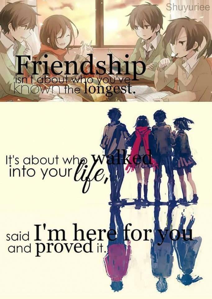 """""""A amizade não é sobre quem você conhece mais tempo. É sobre quem entrou em sua vida, disse que estou aqui para você e provou isso."""" Anime:Mekakucity Actors #animequotes"""