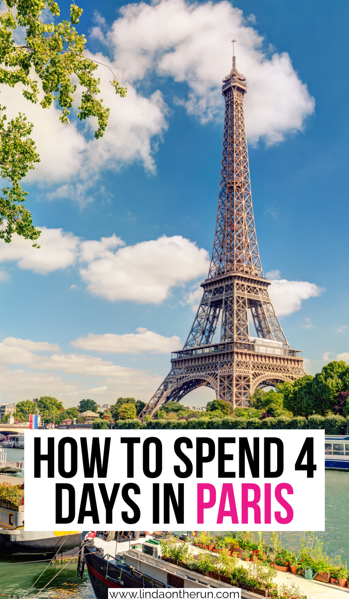 The Ultimate 4 Days In Paris Itinerary 4 Days In Paris Paris Travel Guide Europe Travel