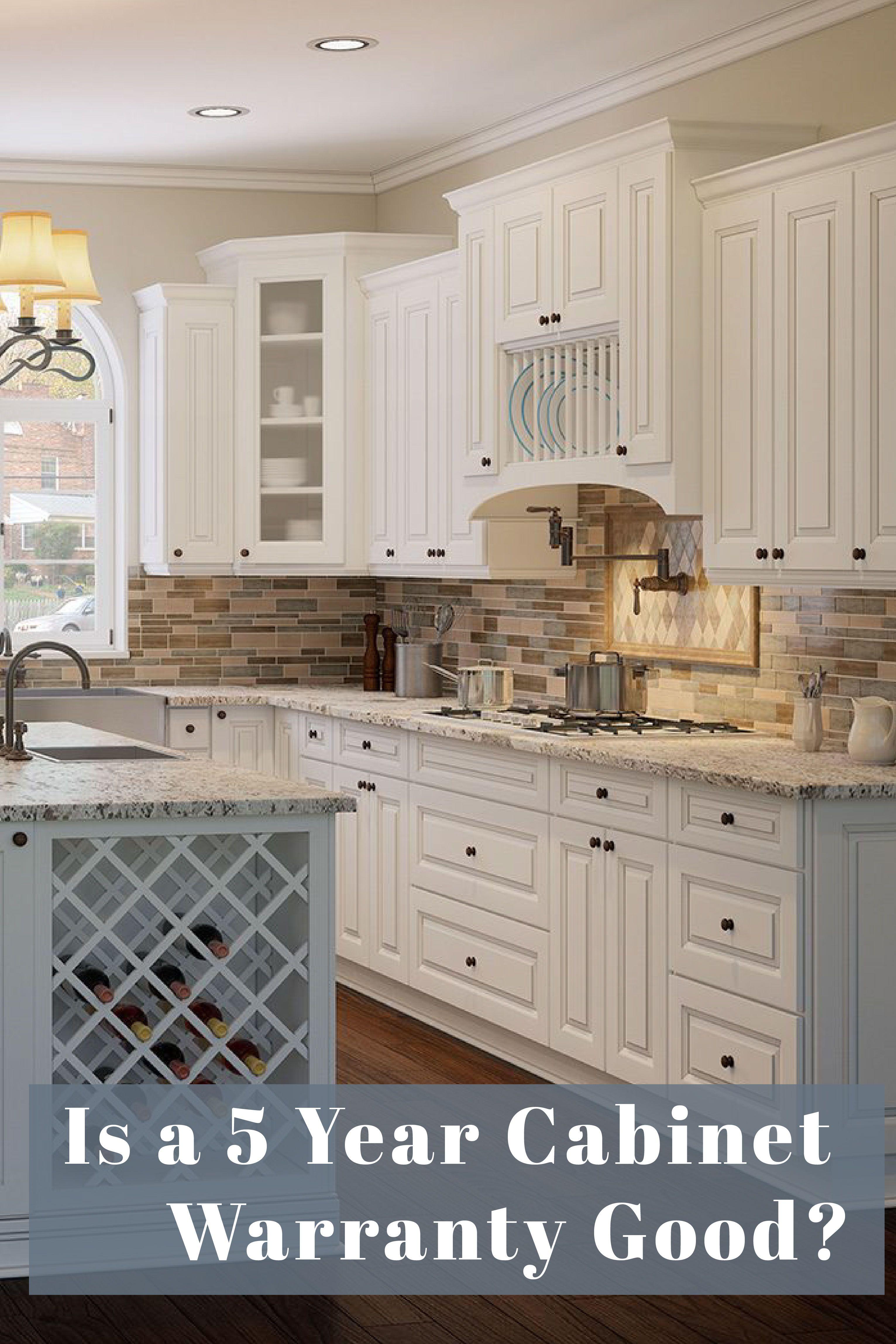 Is A 5 Year Cabinet Warranty Good In 2020 Kitchen Inspirations Warranty Lifetime Warranty