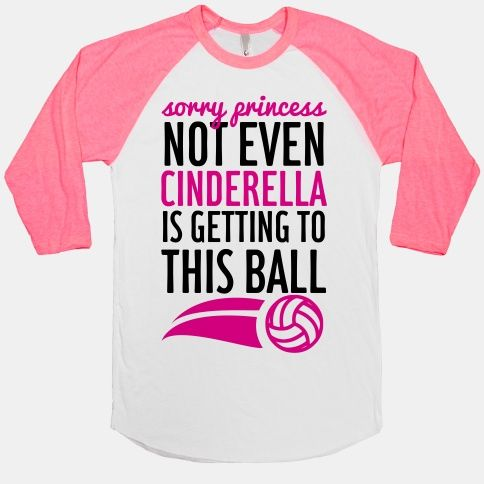 Sorry Princess Baseball Tee Lookhuman Volleyball Fashion