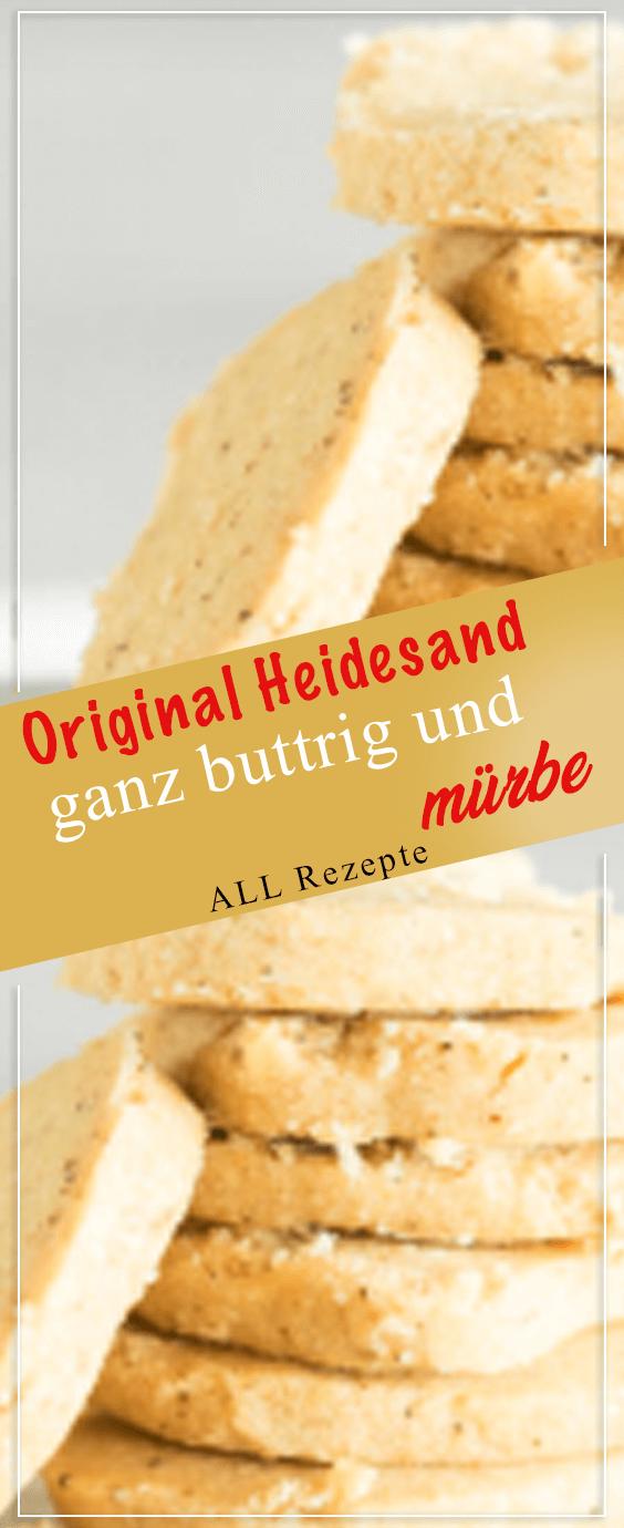 Photo of Original Heidesand – ganz buttrig und mürbe.#Kochen #Rezepte #einfach #köstl…