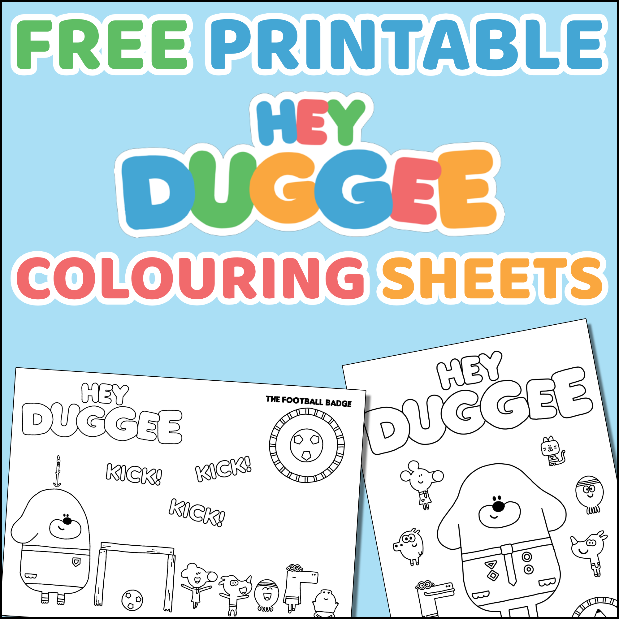 Hey Duggee Colouring Sheets