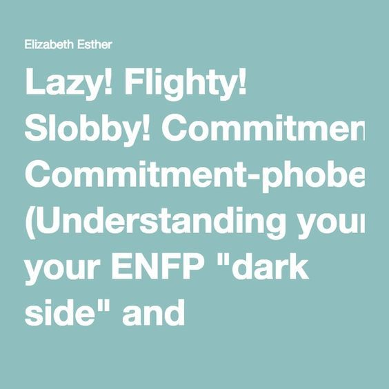 Enfp commitment
